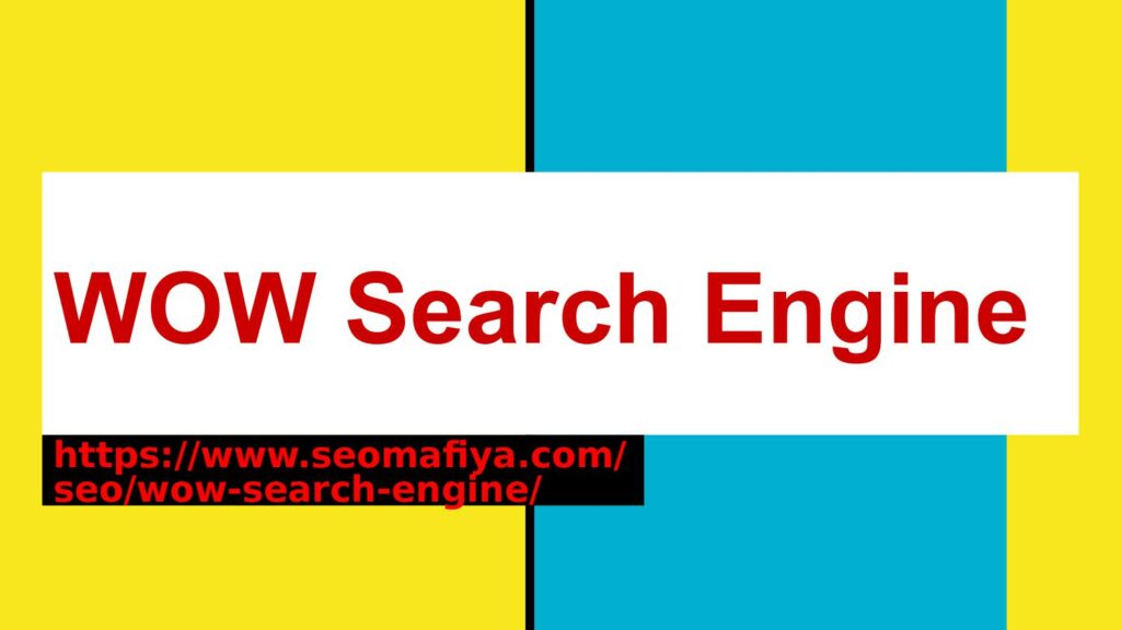 WOW Search Engine